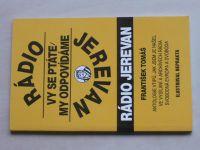 Tomáš - Radio Jerevan - Vy se ptáte, my odpovídáme (1993) il. Neprakta