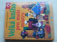 Barffová, Burkhardtová - Velká kniha pro malé mistry (1995)