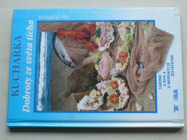 Šubrtová - Kuchařka - Dobroty ze světa ticha (1996) Vaříme z ryb a z mořských živočichů