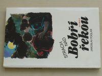 Foglar - Strach nad Bobří řekou (1990)