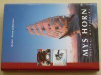 Knox-Johnston - Mys Horn - Dějiny mořeplavby (1998)