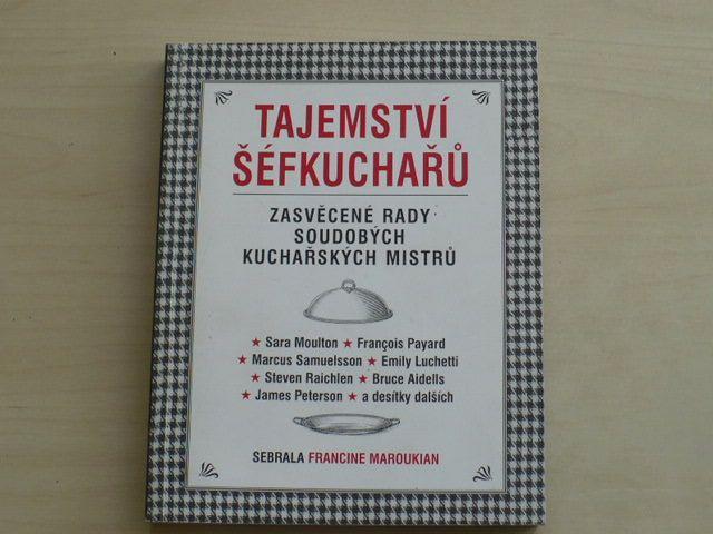 Maroukian - Tajemství šéfkuchařů - Zasvěcené rady soudobých kuchařských mistrů (2007)