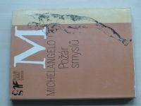 Michelangelo - Požár smyslů (1977) Výbor z poezie a dopisů