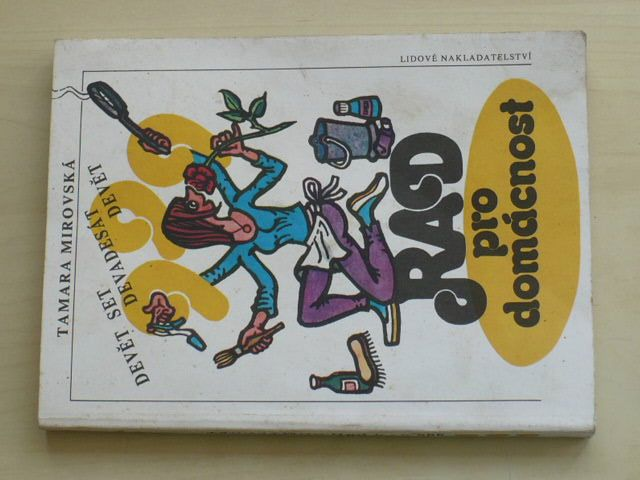 Mirovská - Devět set devadesát devět rad pro domácnost (1991)