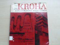Císařovský - Jiří Kroha a meziválečná avantgarda (1967)