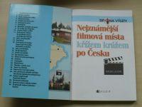 Nejznámější filmová místa křížem krážem po Česku (2008)