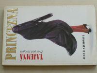 Sassonová - Tajemná princezna - Život pod závojem (1993)