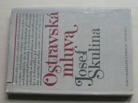 Skulina - Ostravská mluva (1979)