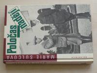 Šulcová - Poločas nadějí (1993)