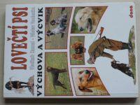 Hanzal - Lovečtí psi - Výchova a výcvik (1996)