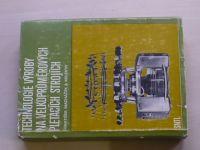 Macháček a kol. - Technologie výroby na velkoprůměrových pletacích strojích (1981)