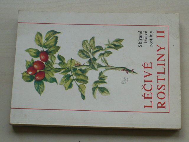 Neubauer, Klimeš, Černá - Léčivé rostliny II. - Sbírané léčivé rostliny (1986)