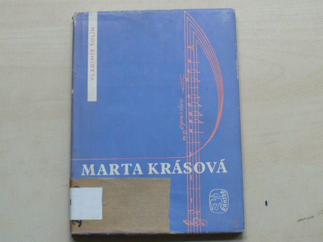 Šolín - Marta Krásová - Ze života velké pěvkyně (1960)