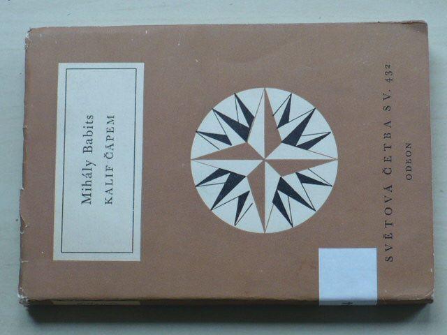 Světová četba sv. 432 - Babits - Kalif Čápem (1972)