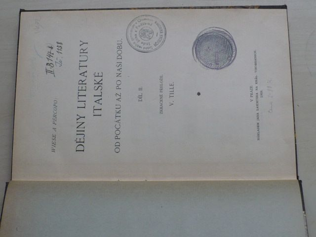 Wiese, Percopo - Dějiny literatury italské - Od počátku až po naši dobu (1908) díl II.