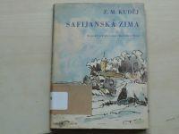 Z. M. Kuděj - Safijánská zima (1960)