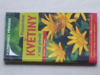 Dreyer - Poznáváme květiny v naší přírodě (2006)