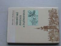 Hedvábný - Třebíčské pověsti a zajímavosti (1997)