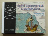 Martínkové - Čeští cestovatelé a mořeplavci (2006) OKO