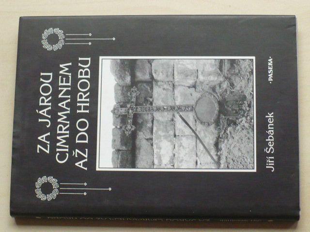Šebánek - Za Járou Cimrmanem až do hrobu (2001)