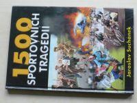Suchánek - 1 500 sportovních tragédií (2001)