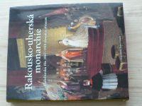 Rakousko-uherská monarchie - Habsburská říše 1867 - 1918 slovem a obrazem (2011) usp. Zsuzsa Gáspár