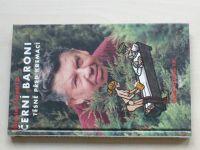 Švandrlík - Černí baroni VIII. - Černí baroni těsně před kremací (1999)