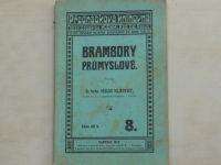 Dr. Vilikovský - Brambory průmyslové. (Kodym Olomouc 1914)