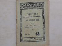 Dr, Vilikovský - Ječmen co surovina průmyslová. Jeho bonitování a sušení (1914)