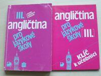 Angličtina pro jazykové školy III. + Klíč k učebnici (1999, 2001)