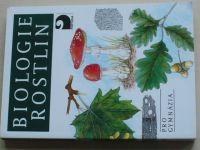 Biologie rostlin pro gymnázia (2008) 1. ročník