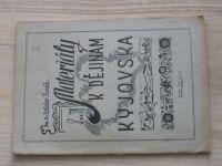 Dr. Hosák - Materiály k dějinám Kyjovska (1955) Dokumentační materiál pro vyučování dějepisu