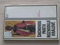 Maršálek - Šachovou partii rozhodují králové (1990)
