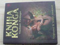 Plešinger - Kniha Konga - Výpravy k srdci temnot (2007)