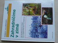 Sulzberger - Zahradničíme v zimě (1998)