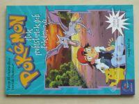 Westová - Pokémon - Útok prehistorických pokémonů (2001)