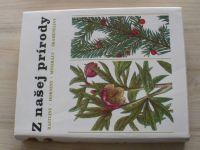 Z našej prírody - Rastliny - horniny - minerály - skameneliny (1984) il. Krejča