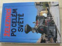 Železnicí po celém světě (1995)