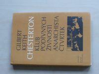 Chesterton - Klub podivných živností; Anarchista Čtvrtek (1987)