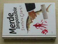 Clarke - Merde Impossible (2010)