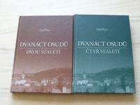 Fryš - Dvanáct osudů dvou staletí (2006, 2008) 2 knihy, 2 x 12 osudů, podpis autora