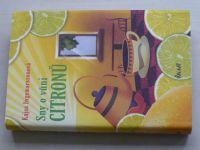 Igemarssonová - Sny o vůni citronů (2012)