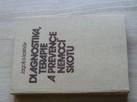 Jagoš a kol. - Diagnostika, terapie a prevence nemocí skotu (1985)