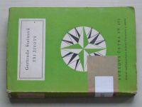 Světová četba sv. 262 - Steinová - Tři životy (1961)