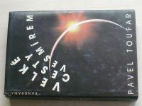 Toufar - Velké cesty vesmírem (1989)