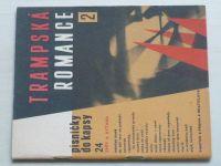 Trampská romance 2 - Písničky do kapsy 24 (1974)