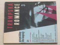 Trampská romance 3 - Písničky do kapsy 31 (1967)