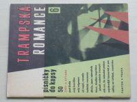 Trampská romance 6 - Písničky do kapsy 50 (1969)