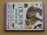 101 praktických rad - Jak pečovat o kočku (1996)