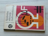 Donát - Fyzikální základy radiotechniky (1964)